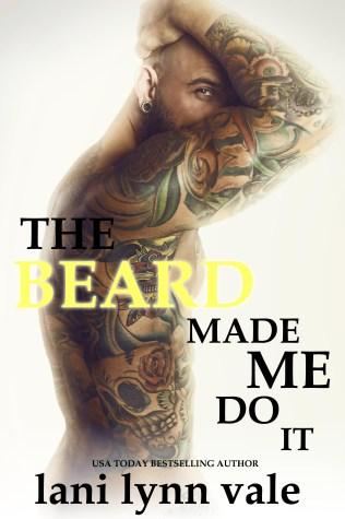 Thebeardmademedoit