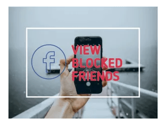 How to View & Unblock My blocked Facebook friends Right Now