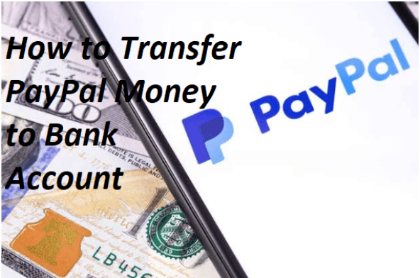 How to Transfer PayPal Money to Bank Account – PayPal Money Transfer | Transferring from PayPal to Debit Card