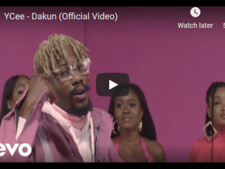 "Download Video:- YCee ""Dakun"""