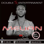 [Music] Melian Badman - Hustle go pay 13