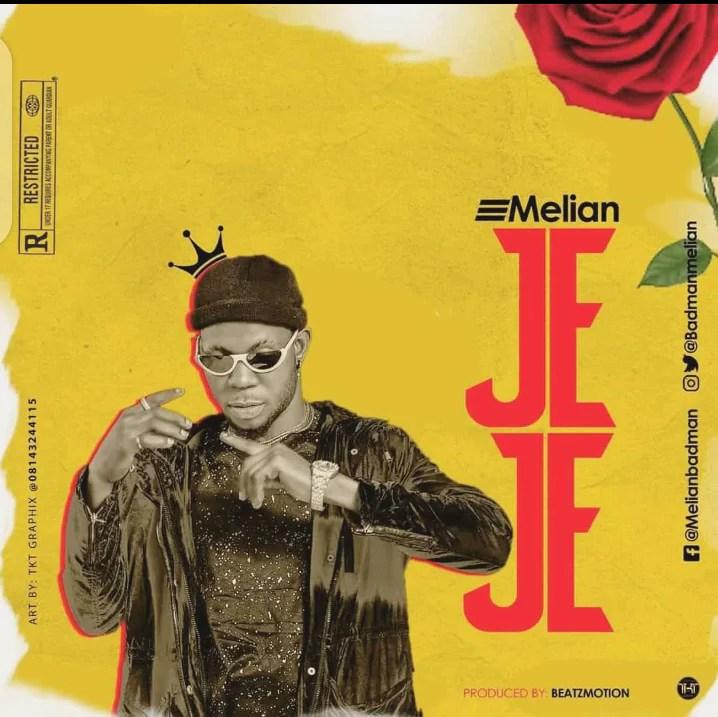 Music: Melian Badman - Jeje 1