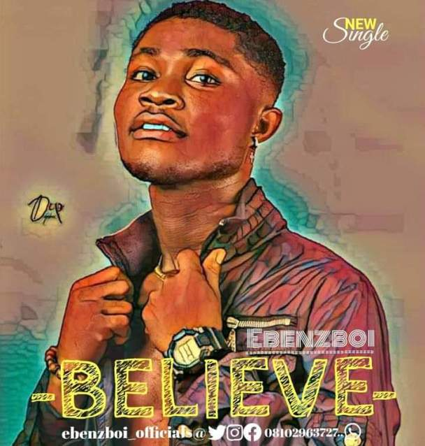Music: Ebenzboi - Believe 9
