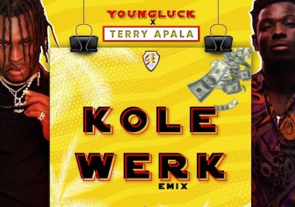 Youngluck & Terry Apala – Kolewerk (Remix)