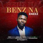 Eneez-Benz-Na