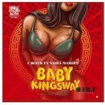 C Blvck – Baby Kingsway