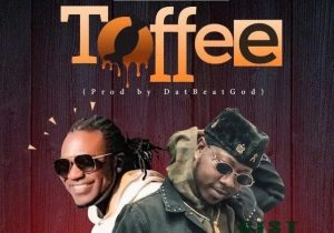 Flowking Stone – Toffee Ft. Prince Bright MP3 Download