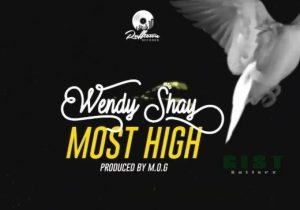Wendy Shay – Most High Mp3 Download