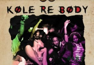 Lil Frosh – Kole Re Body Ft. Mayorkun