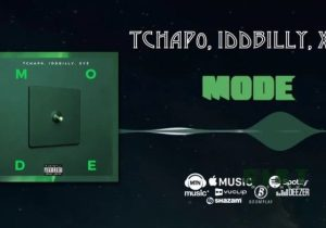 Tchap0 – Mode Ft. IDD Billy & XYZ