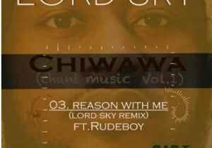 Rudeboy & Lordsky – Reason With Me (Remix)