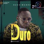 GuccimaneEko – Duro