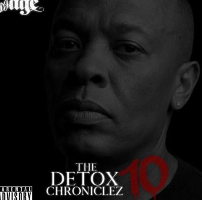 DR DRE – The Detox Chroniclez Vol 10