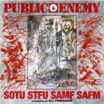 Public Enemy State Of The Union (STFU) Mp3 Download