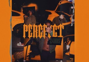 24hrs Percfect Mp3 Download