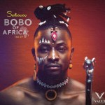 EP: Selebobo Bobo Of Africa EP Download