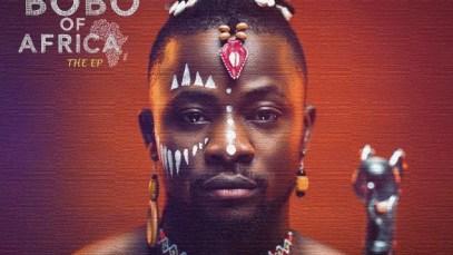 EP: Selebobo Bobo Of Africa EP Download