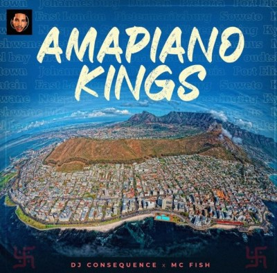 DJ Consequence Amapiano Kings Mixtape Download