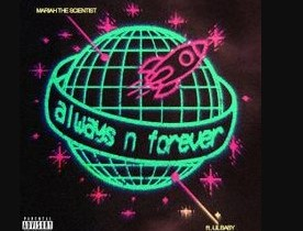 Mariah the Scientist Always n Forever Mp3 Download