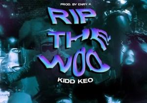 Kidd Keo RIP THE WOO Mp3 Download