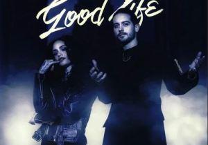 G-Eazy & Kehlani – Good Life