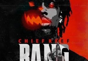 Chief Keef - Bang Bang