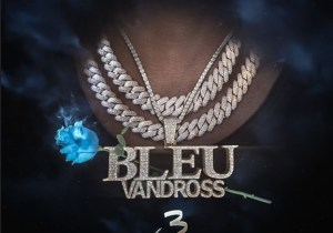 Yung Bleu Bleu Vandross 3 Zip Download