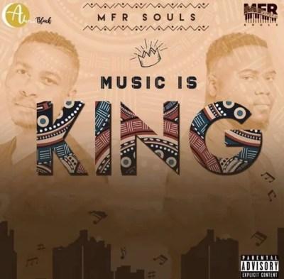 ALBUM: MFR Souls Music Is King