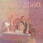 EP: Melanie Martinez – After School