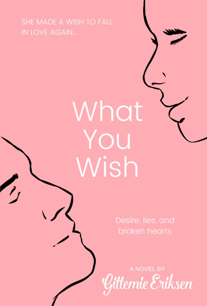 Front page of the book What You Wish