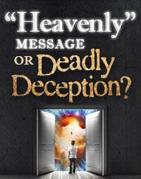 HeavenlyMessageOrDeadlyDeception
