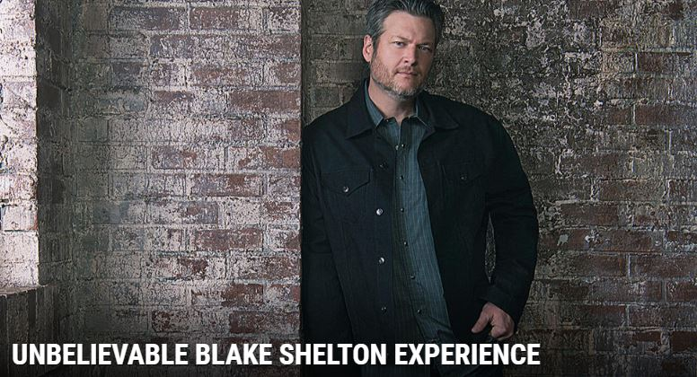 Unbelievable Blake Shelton Experience Sweepstakes – Win Passes