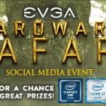 Win PC Hardware From EVGA's Hardware Safari Event