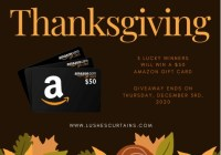 Lushes Curtains LLC Thanksgiving Amazon Gift Card Giveaway
