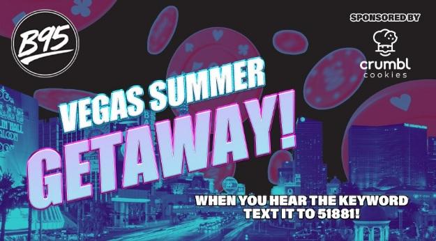 B95 Vegas Summer Getaway Sweepstakes