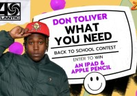 Don Toliver What You Need Back To School Contest