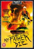 #Win My Father Die on DVD #Giveaway E:09/04