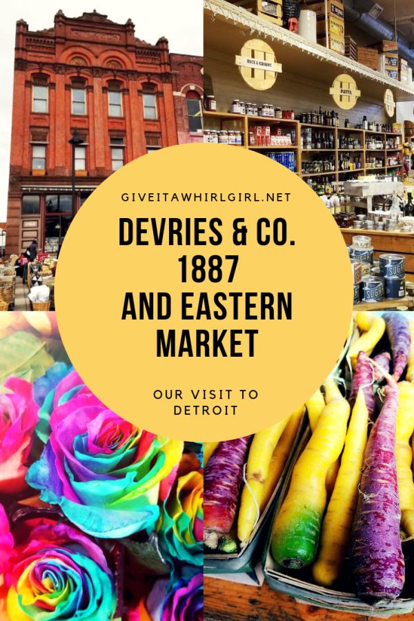 Eastern Market & Devries & Co. 1887 - Our Visit To Detroit