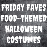 Friday Faves – Foodie Halloween Costumes on Amazon