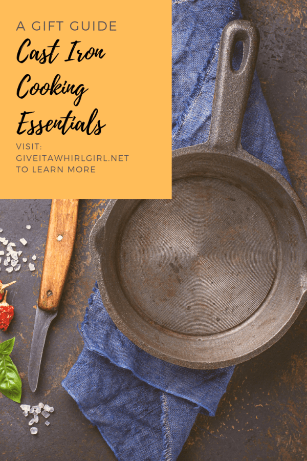 Cast Iron Cooking Essentials Gift Guide by Give It A Whirl Girl