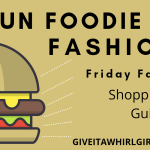 Fun Foodie Fashion- Friday Faves Shopping Guide
