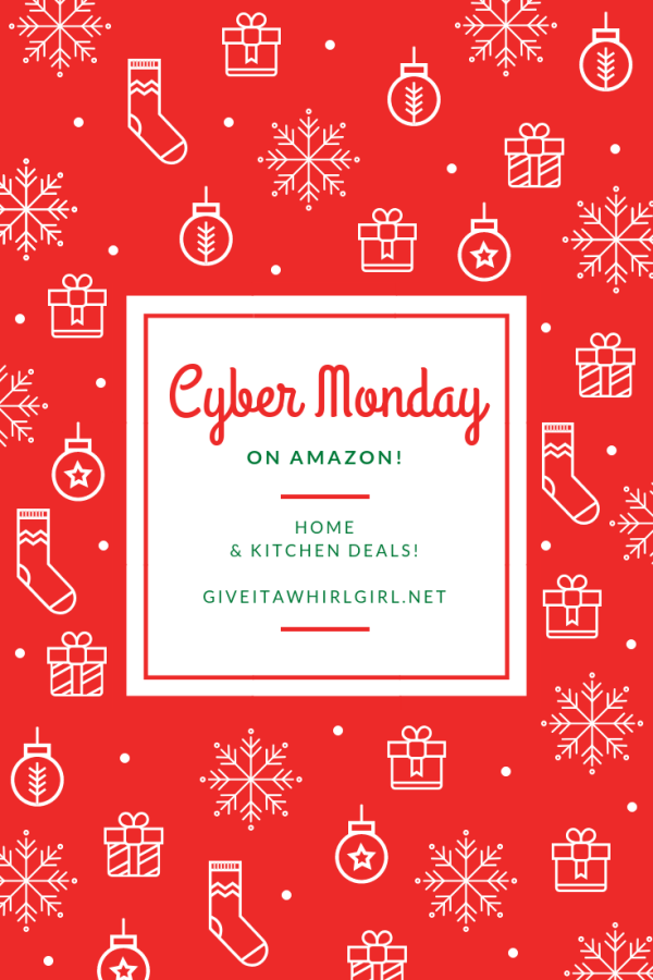 Cyber Monday Home & Kitchen Amazon Deals by Give It A Whirl Girl