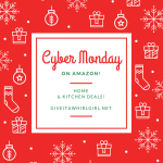 Home & Kitchen Cyber Monday Amazon Deals – Gift Guide