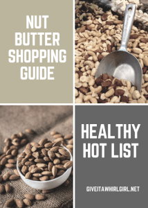 Nut Butter Amazon Shopping Guide By GIVE IT A WHIRL GIRL
