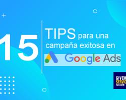 15 tips para una exitosa campaña de anuncios en Google
