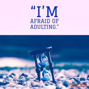 AfraidAdulting