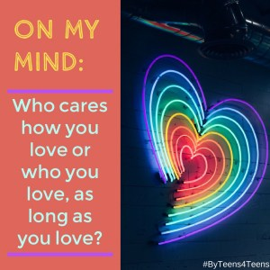 on-my-mind-who-cares-who-you-love