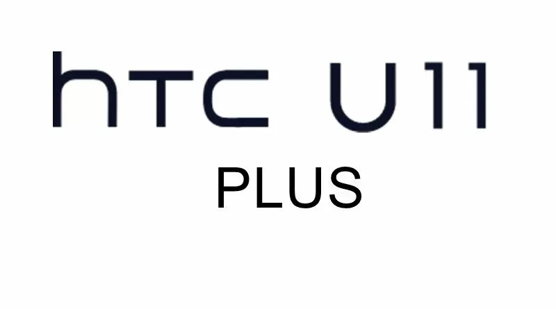 HTC U11 Plus, primi dettagli sul nuovo smartphone
