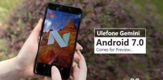 Ulefone Gemini Android 7.0 Comes for Preview