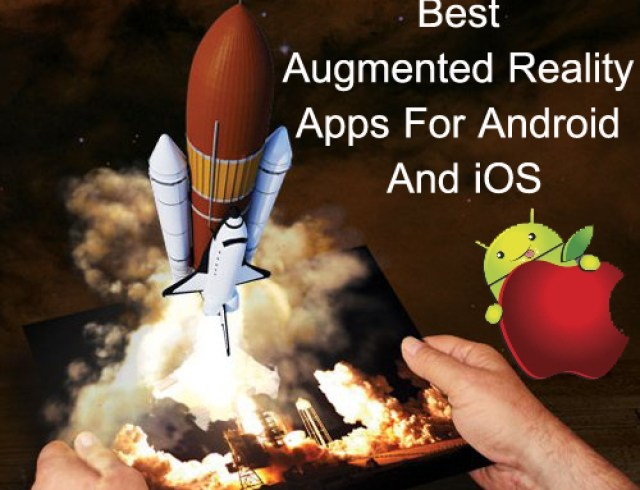 What's Best: Top 10 Augmented Reality Apps For Android And iOS